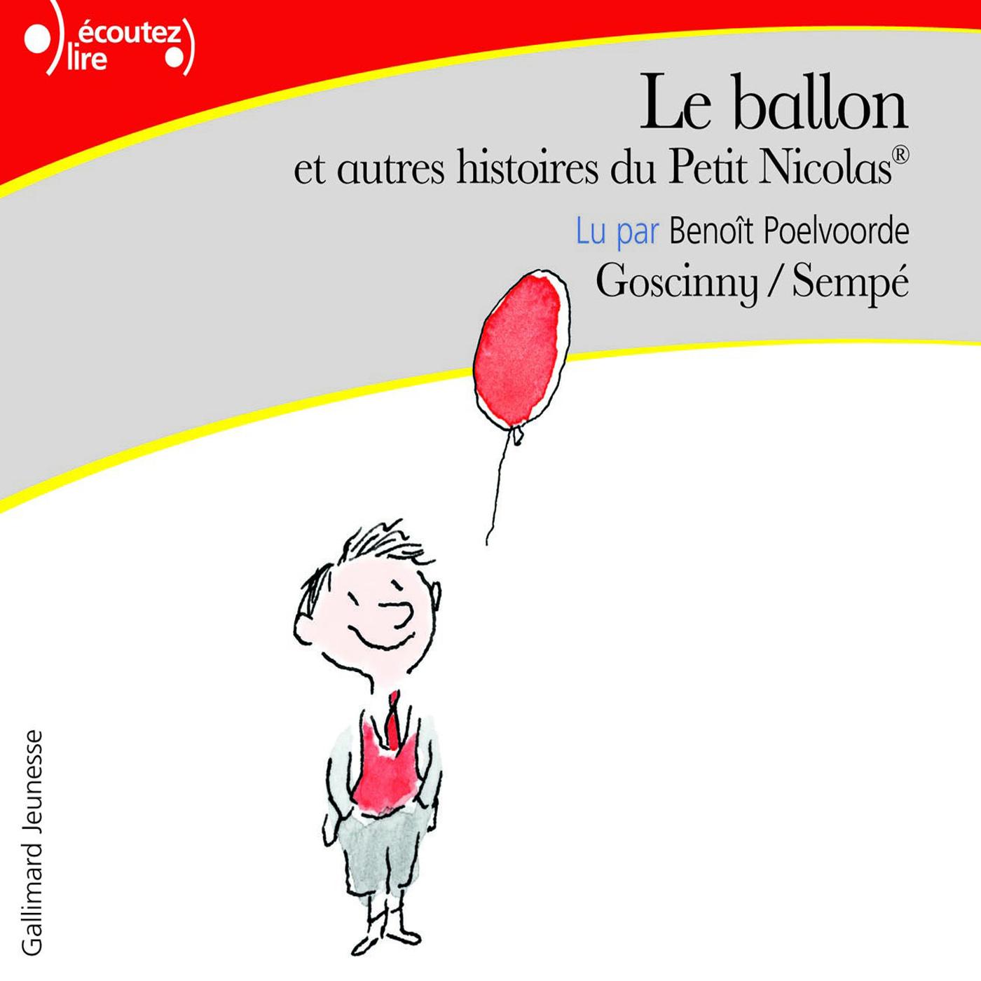 Le ballon, et autres histoires du Petit Nicolas