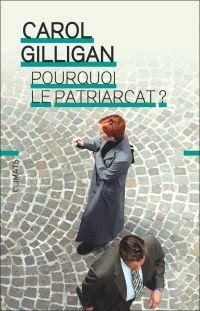 Pourquoi le patriarcat?