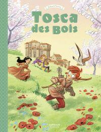 Tosca des Bois - tome 3