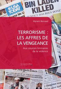 Terrorisme : les affres de ...