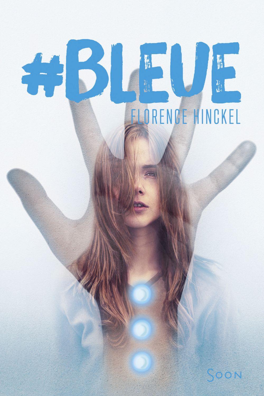 #Bleue | Hinckel, Florence (1973-....). Auteur