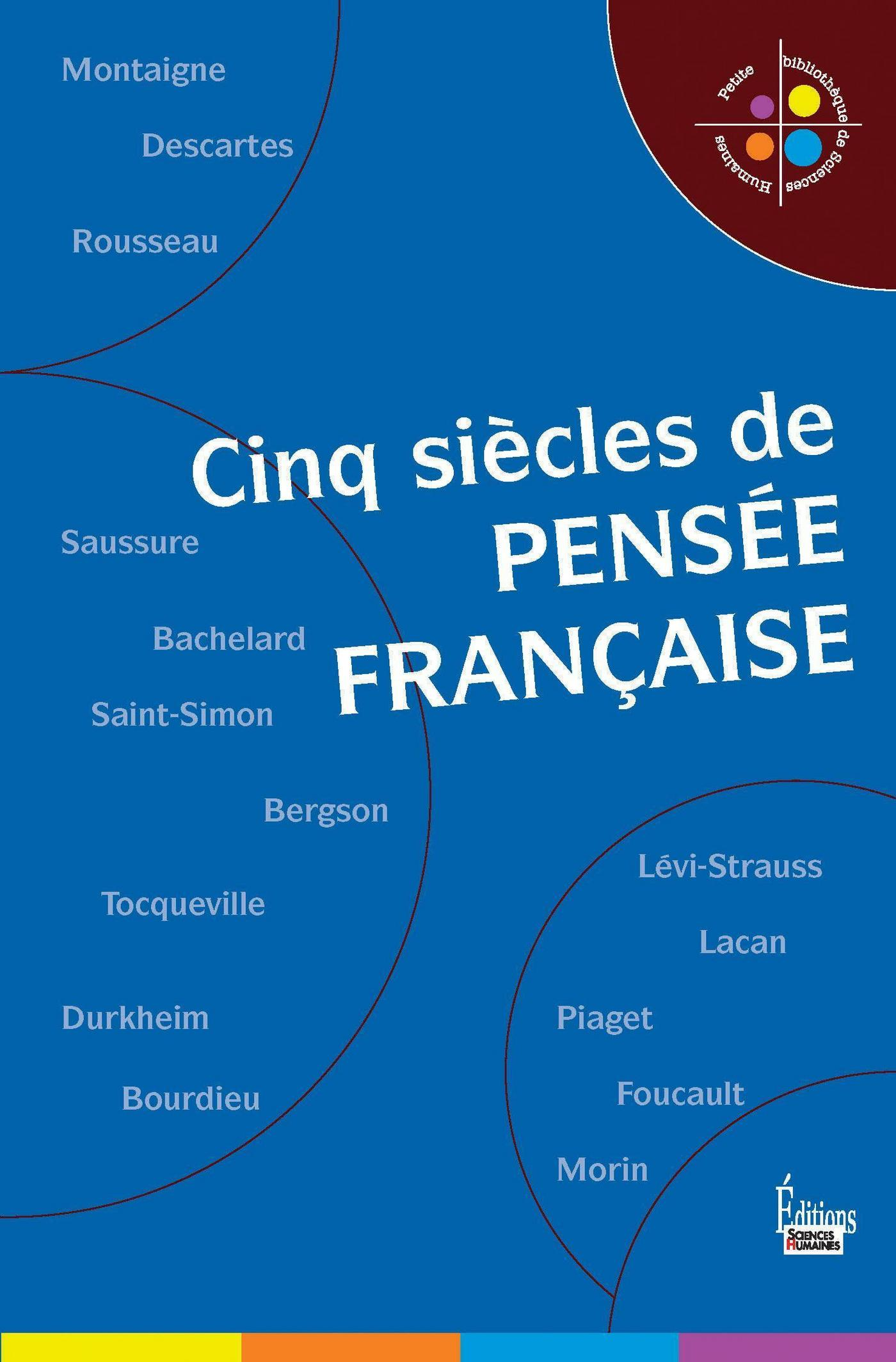 Cinq siècle de la pensée française