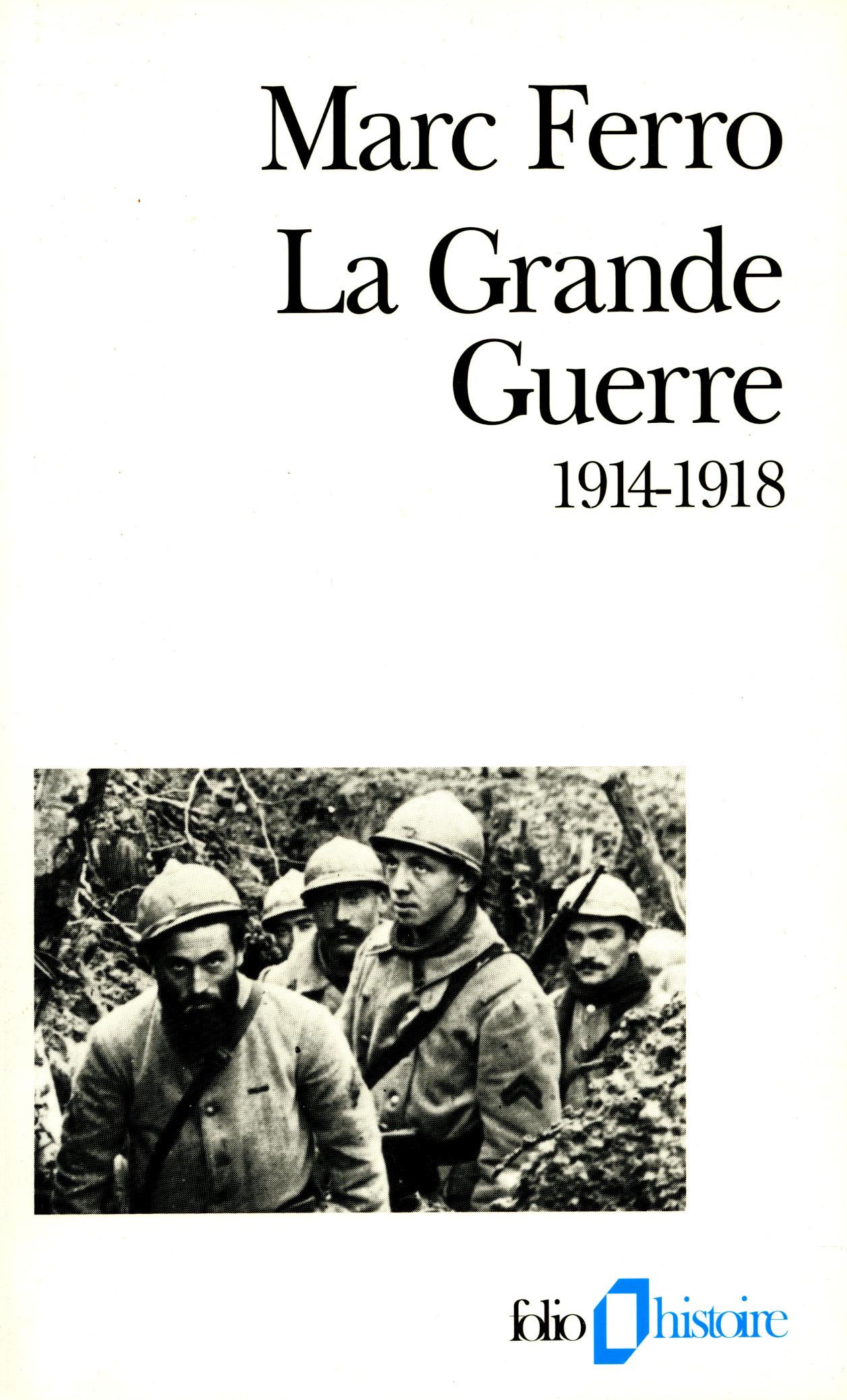 La Grande Guerre (1914-1918)