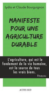 Manifeste pour une agriculture durable | Bourguignon, Claude. Auteur