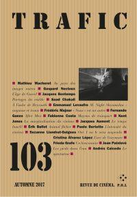 Trafic N° 103 (Automne 2017)