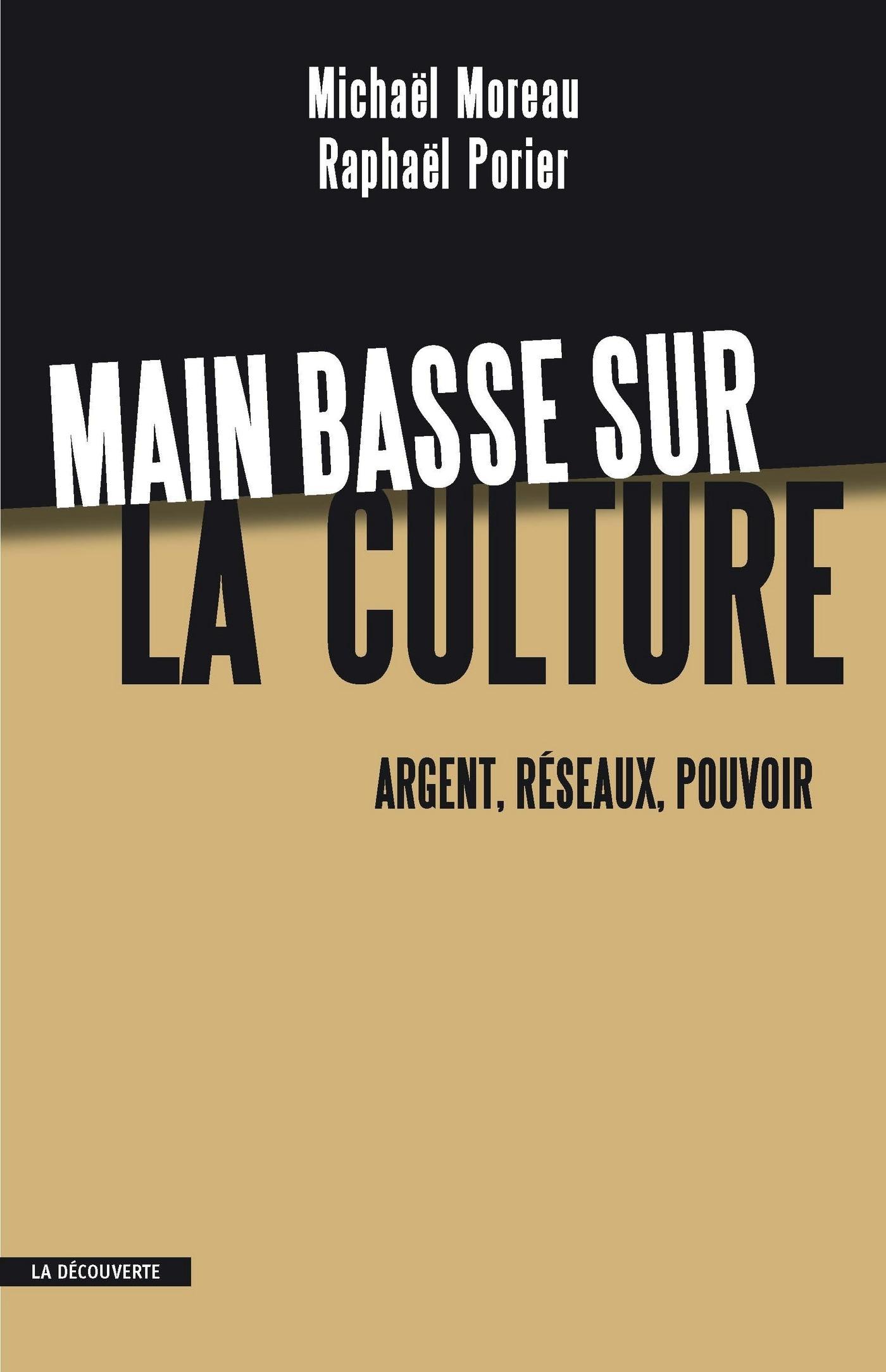 Main basse sur la culture | PORIER, Raphaël