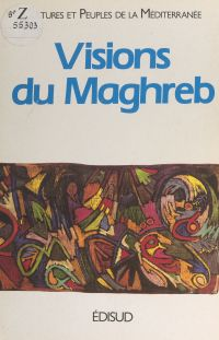 Visions du Maghreb