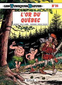 Les Tuniques bleues. Volume 26, L'or du Québec