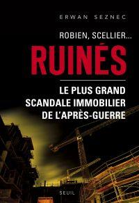 Robien, Scellier...Ruinés!....
