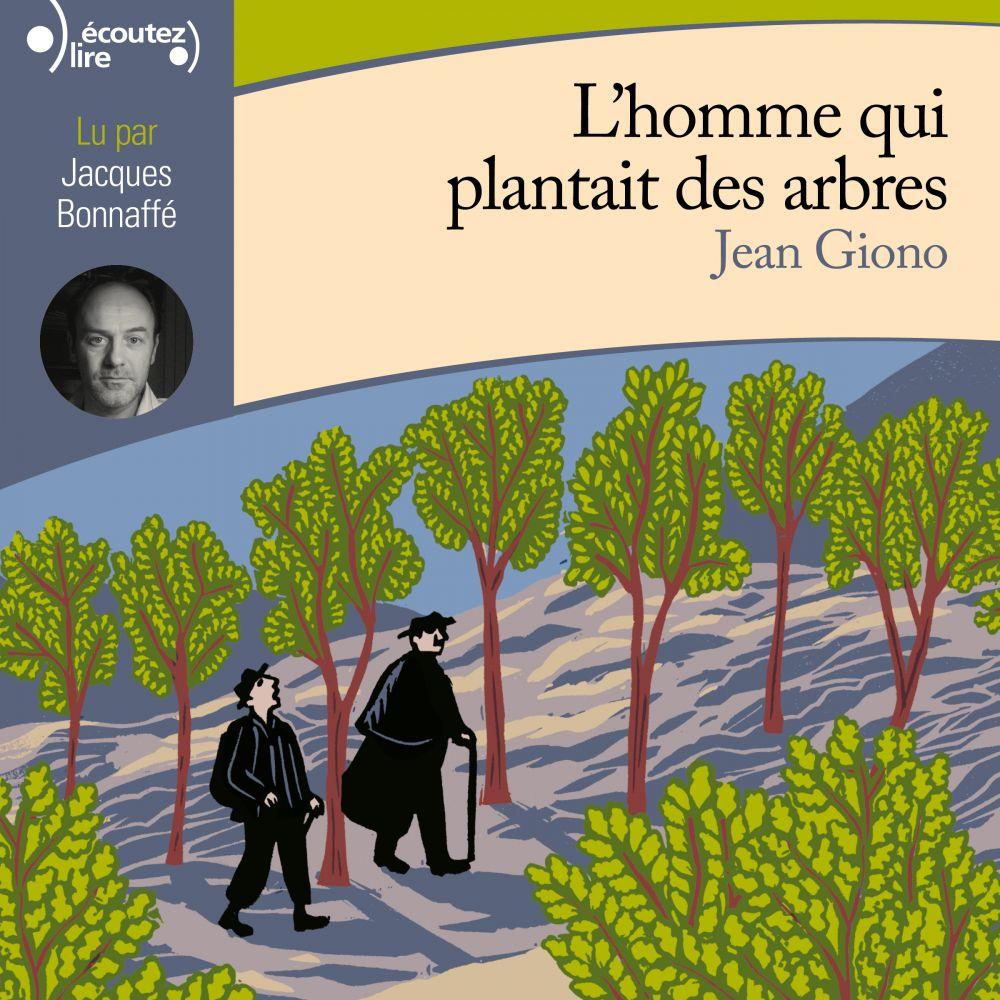 L'homme qui plantait des arbres | Giono, Jean. Auteur