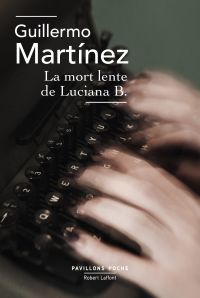 La Mort lente de Luciana B.