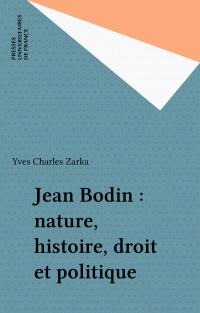 Jean Bodin : nature, histoi...