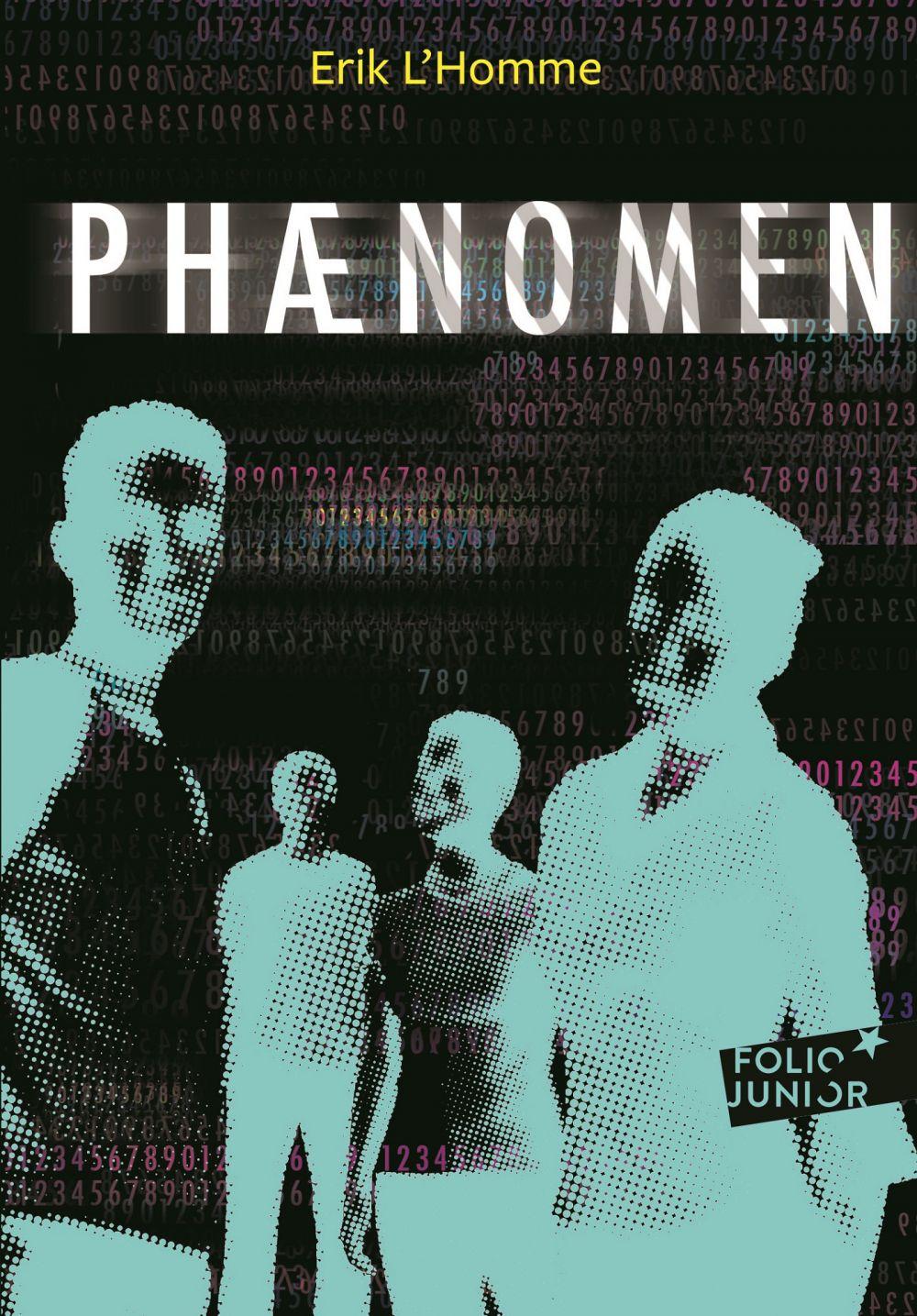 Phaenomen (Tome 1)   L'Homme, Erik. Auteur