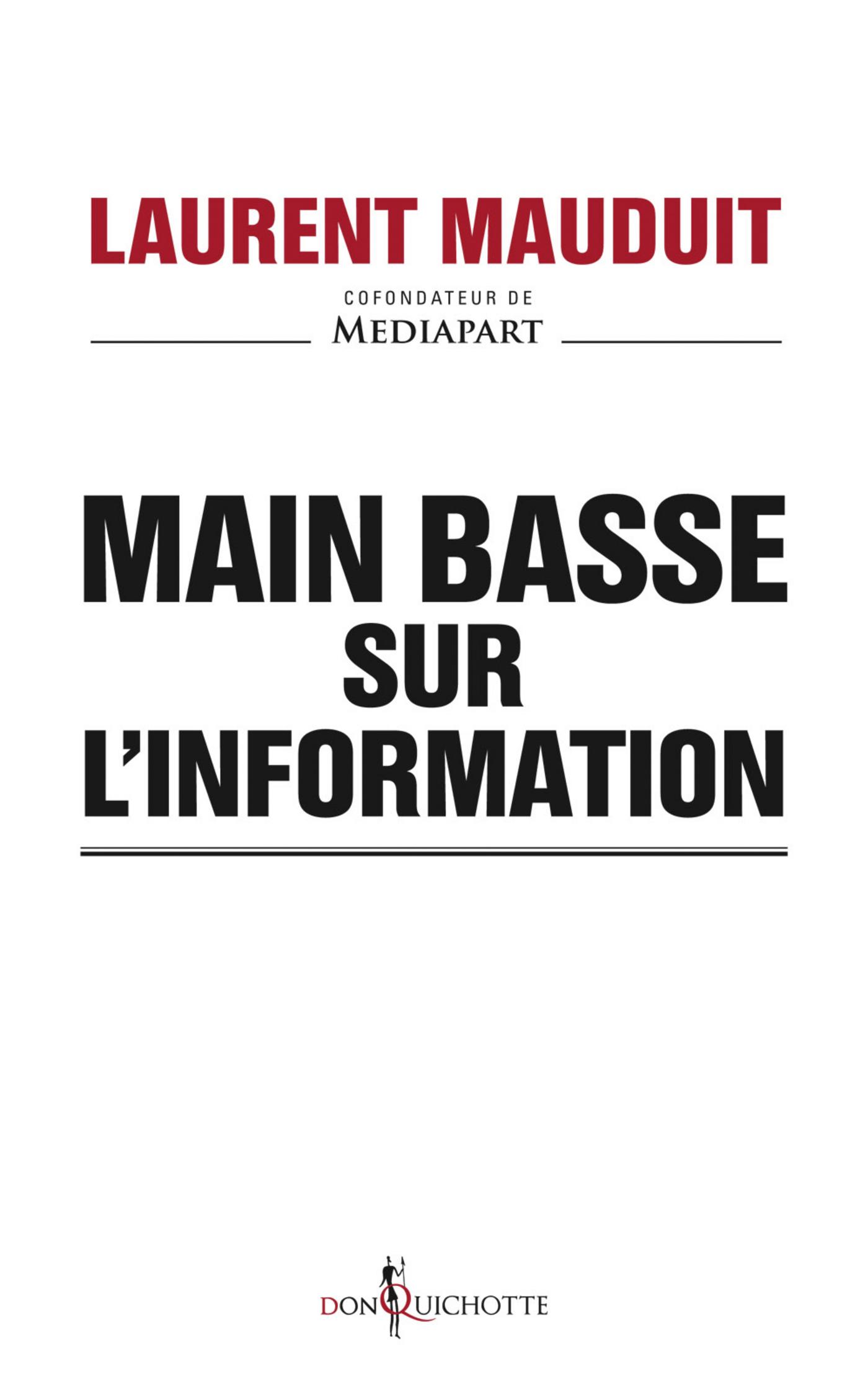 Main basse sur l'information