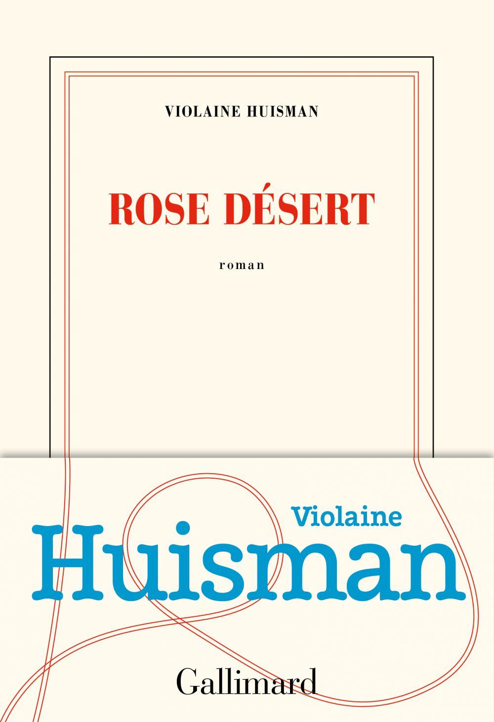 Rose désert | Huisman, Violaine. Auteur
