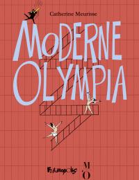 Moderne Olympia | Meurisse, Catherine (1980-....). Auteur