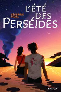 L'été des Perséides - Roman ado | Vidal, Séverine. Auteur