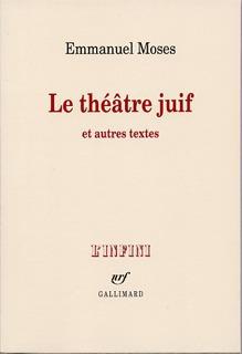 Le théâtre juif et autres textes