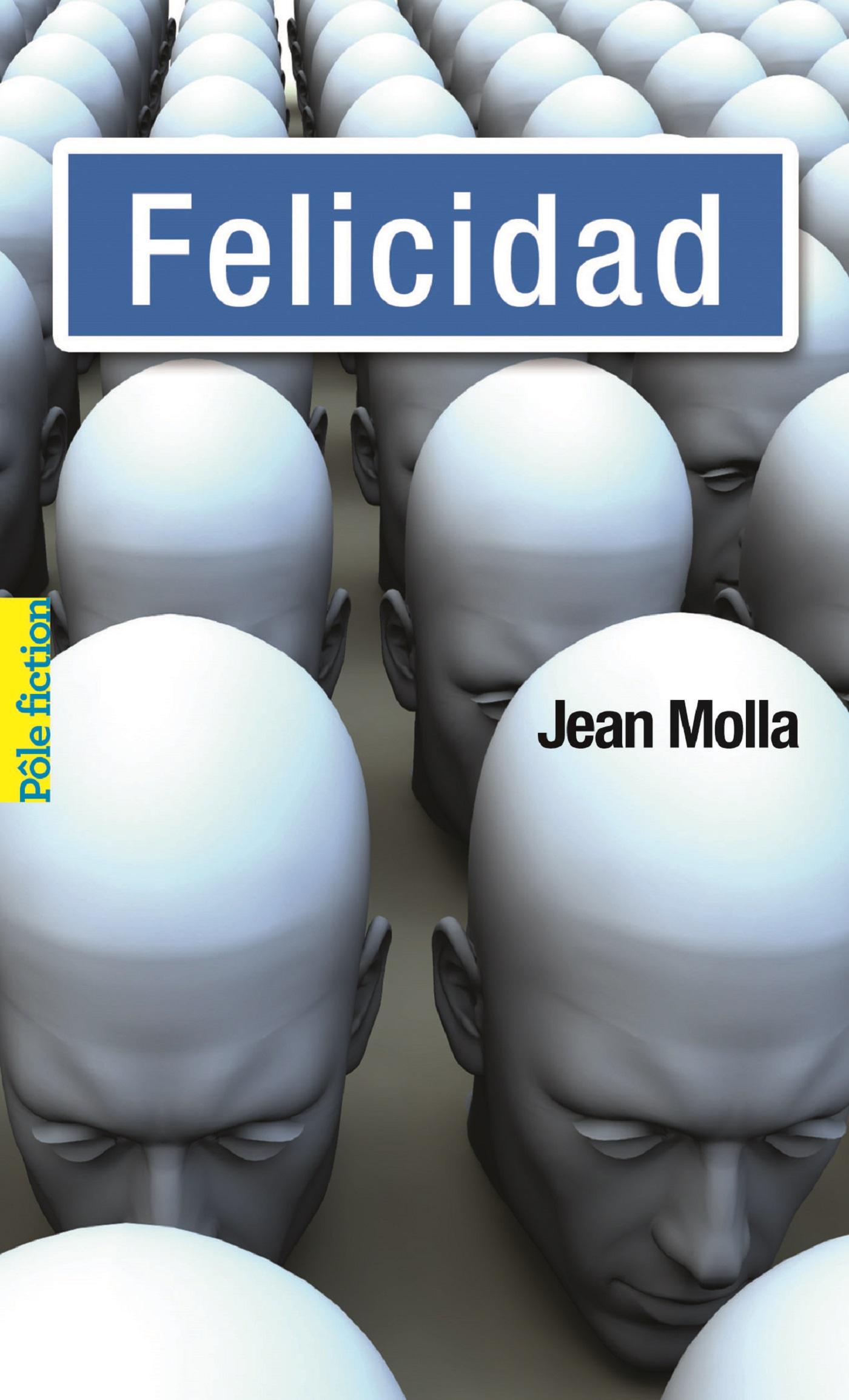 Felicidad | Molla, Jean