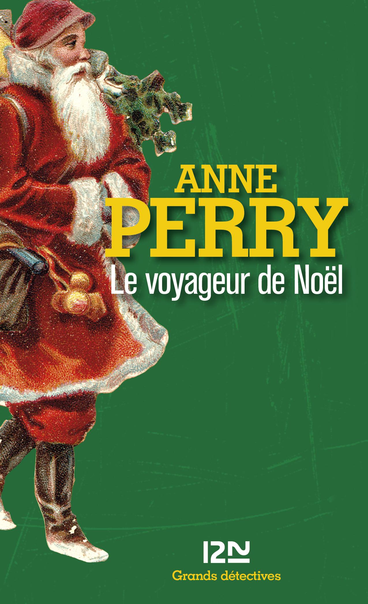 Le voyageur de Noël | PERRY, Anne