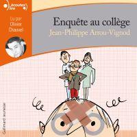 Enquête au collège (Tome 2) - Enquête au collège | Arrou-Vignod, Jean-Philippe. Auteur