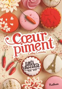 Les filles au chocolat : Cœur Piment | Cassidy, Cathy