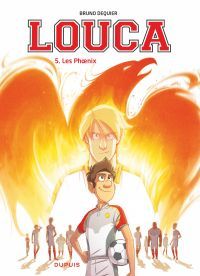 Louca. Volume 5, Les Phoenix