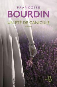 Un été de canicule (N. éd.) | BOURDIN, Françoise. Auteur