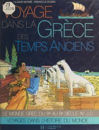 Voyage dans la Grèce des te...