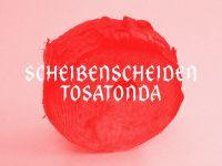 Scheibenscheiden-Tosatonda