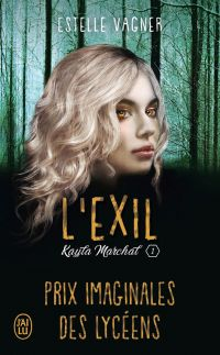 Kayla Marchal (Tome 1) - L'...