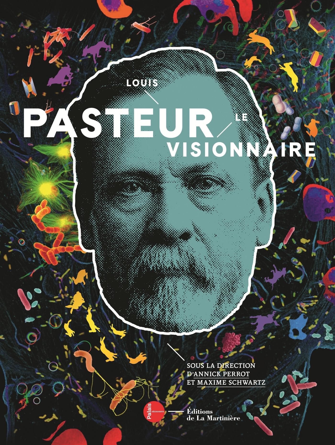 Louis Pasteur Catalogue d'expo