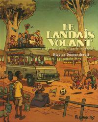 Le Landais volant (Tome 4) ...