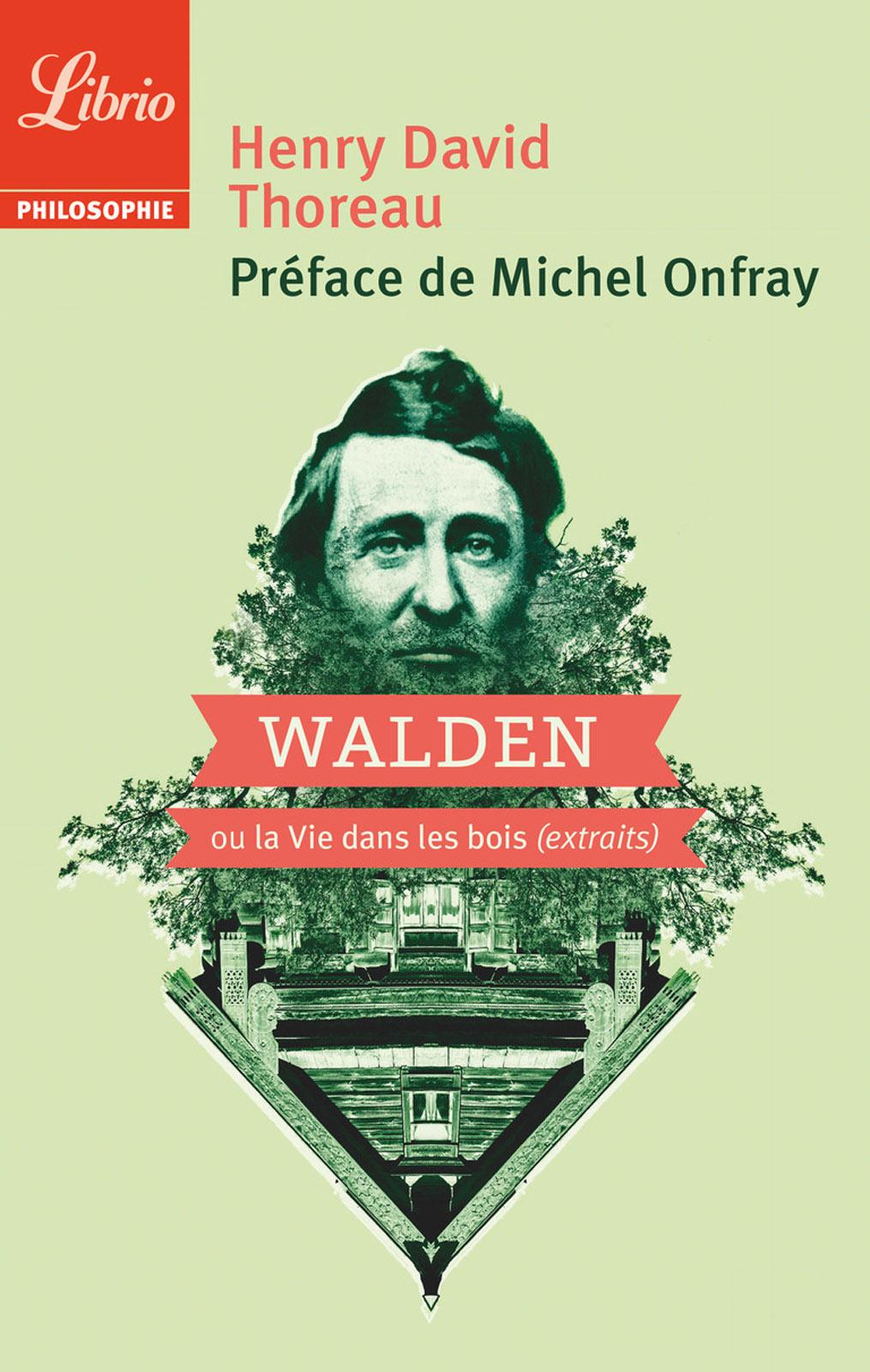 Walden. Ou la vie dans les bois