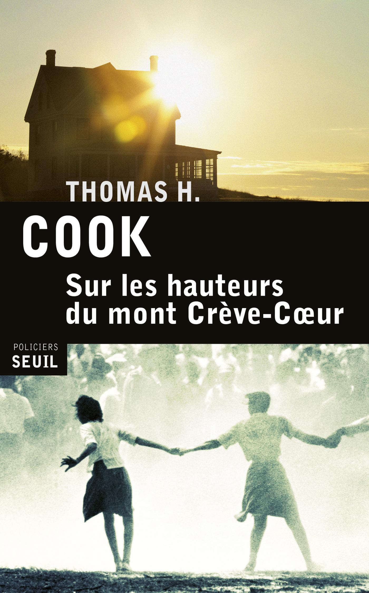 Sur les hauteurs du Mont Crève-Coeur | Cook, Thomas H.