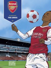 Arsenal F.C. - tome 2 - The...