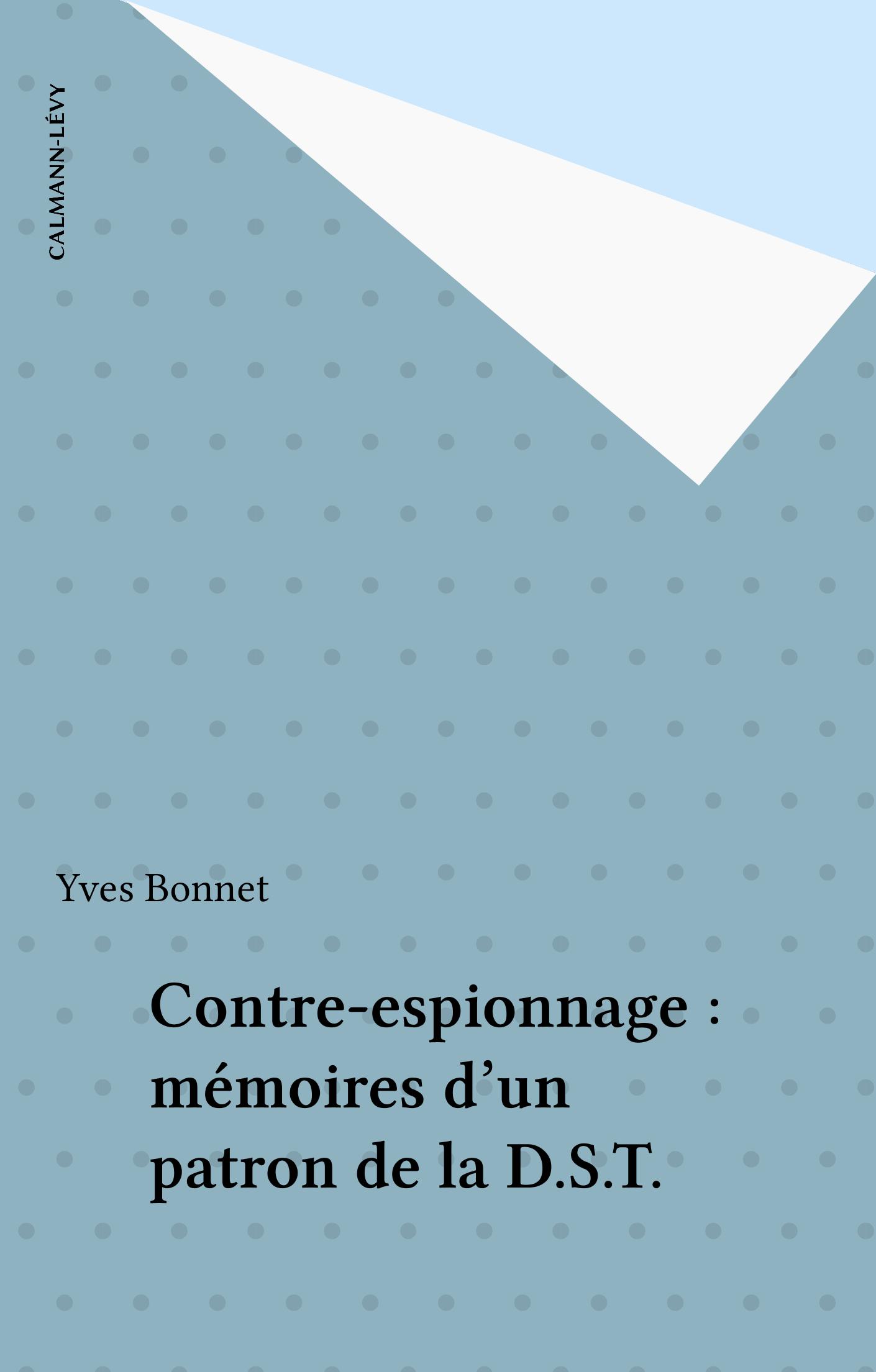 Contre-espionnage : mémoire...