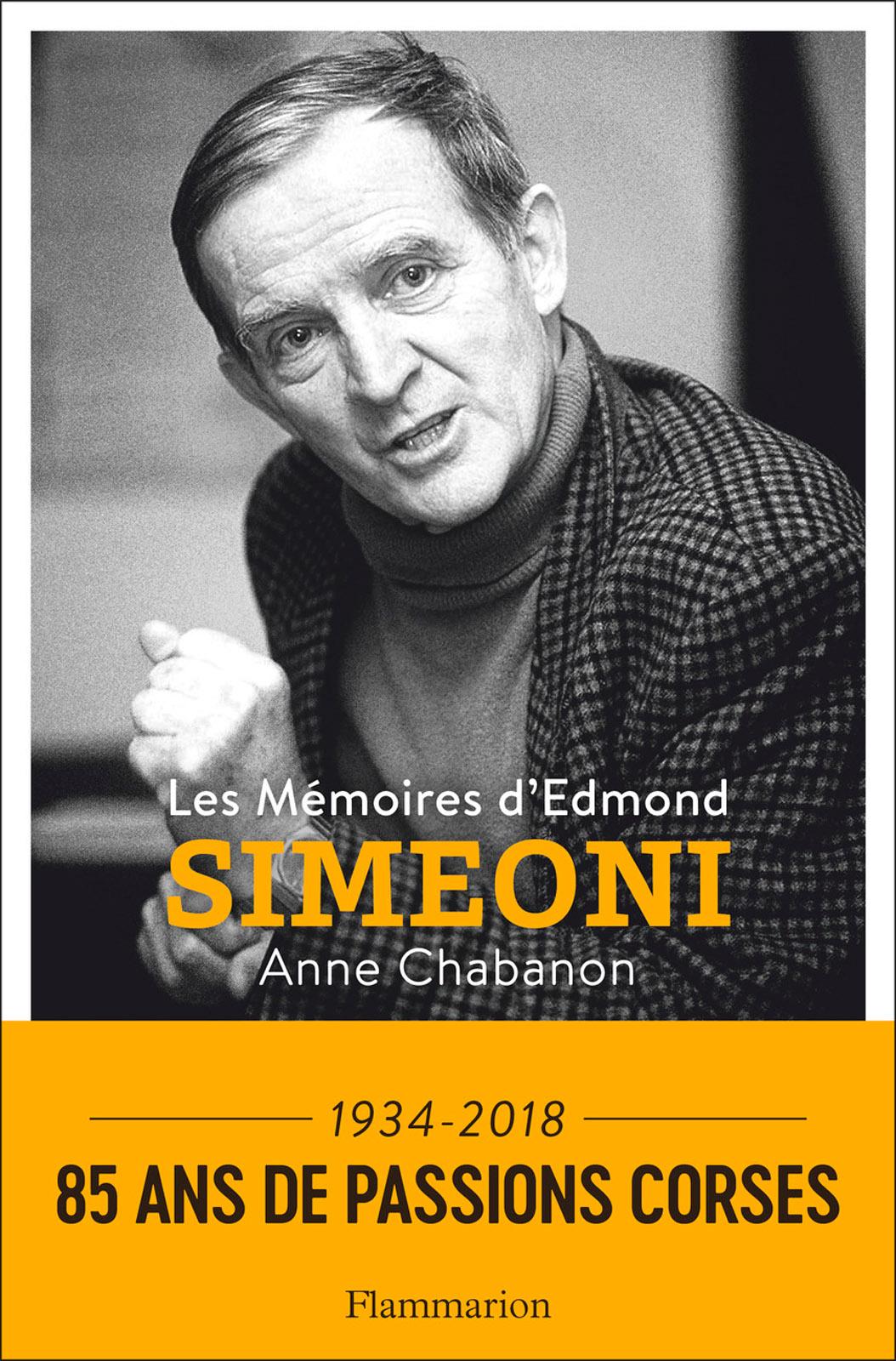 Les Mémoires d'Edmond Simeoni