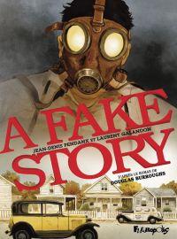 A Fake Story | Galandon, Laurent (1970-....). Auteur