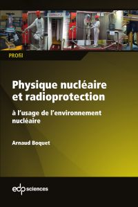 Physique nucléaire et radioprotection