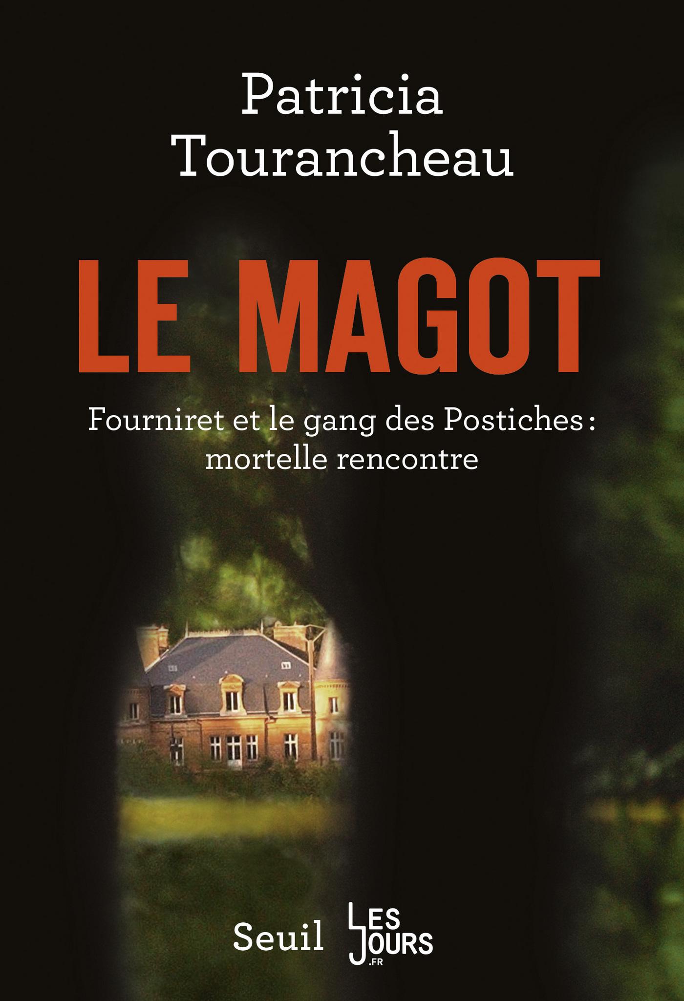 Le magot | Tourancheau, Patricia