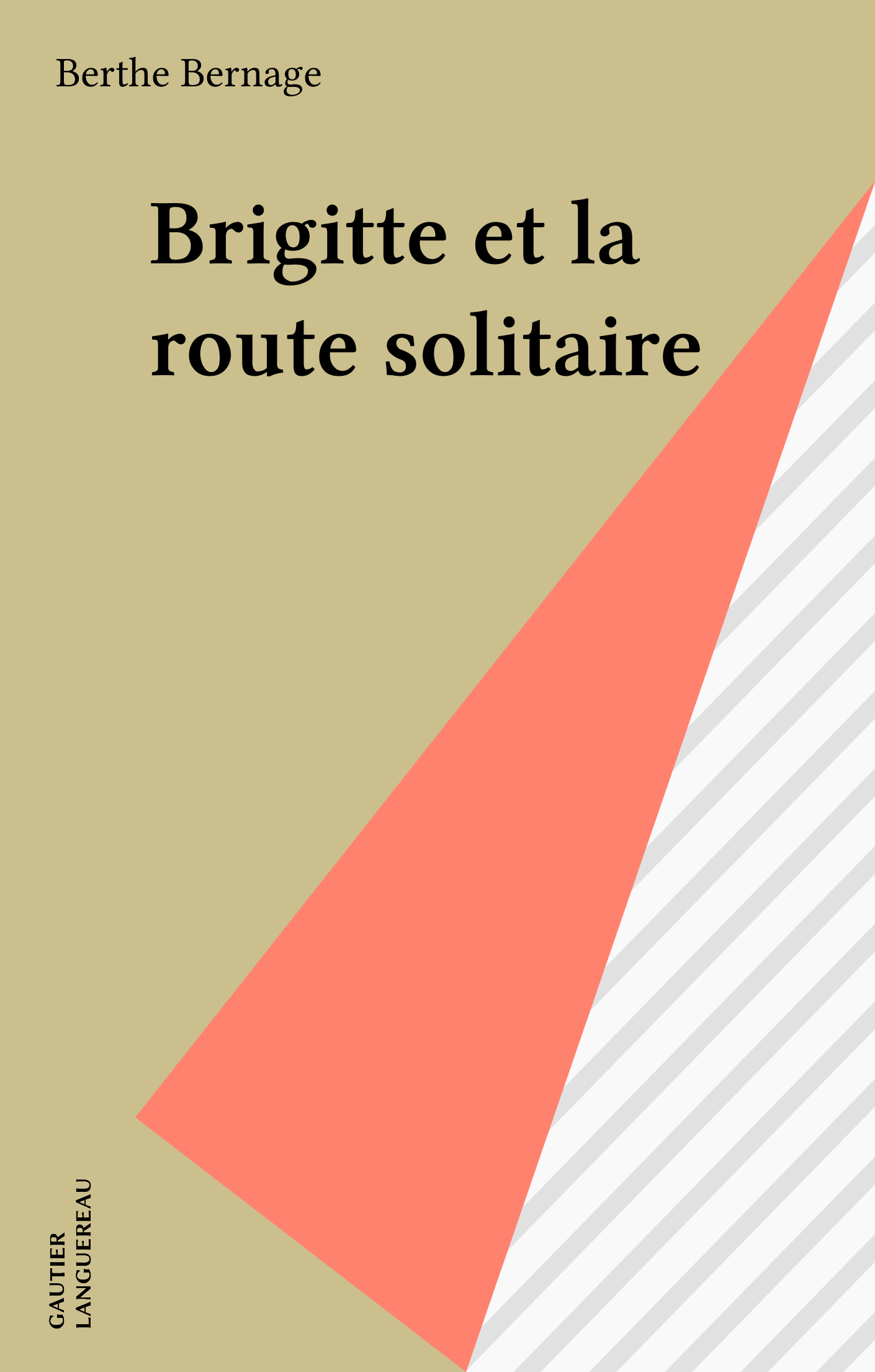 Brigitte et la route solitaire