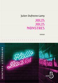 Jolis Jolis Monstres | DUFRESNE-LAMY, Julien. Auteur
