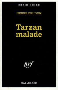 Tarzan malade