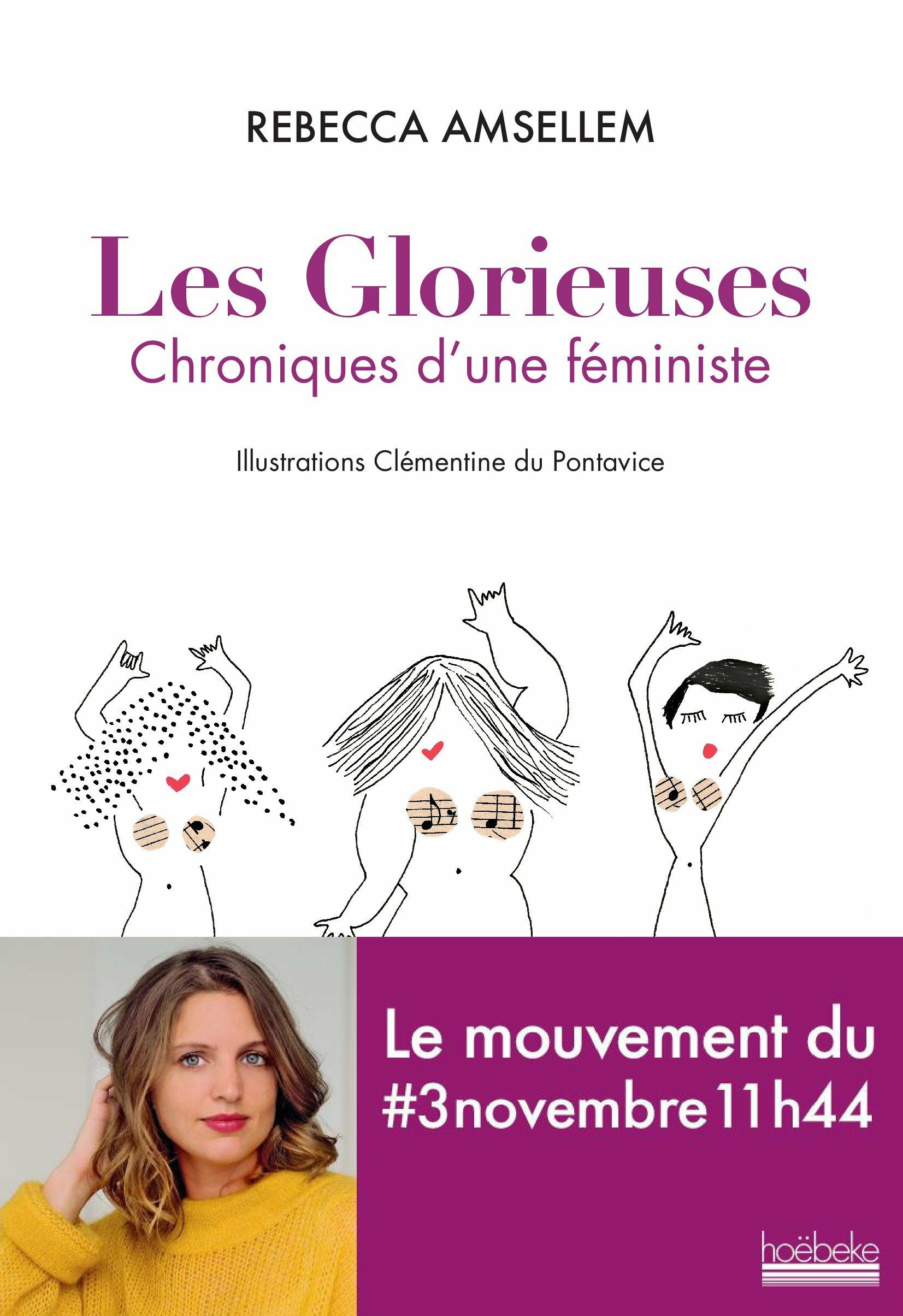 Les Glorieuses. Chroniques d'une féministe