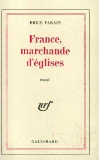 France, marchande d'églises