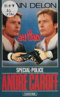 Spécial-police : Le Battant
