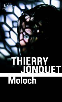 Moloch | Jonquet, Thierry. Auteur
