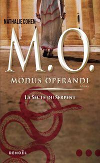 Modus operandi. La secte du Serpent | Cohen, Nathalie (19..-....). Auteur