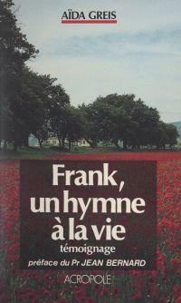 Frank, un hymne à la vie